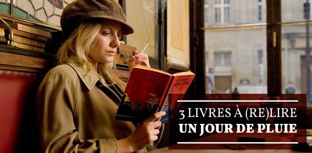 Trois livres à (re)lire un jour de pluie