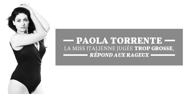 Paola Torrente, la Miss italienne jugée trop grosse, répond aux rageux