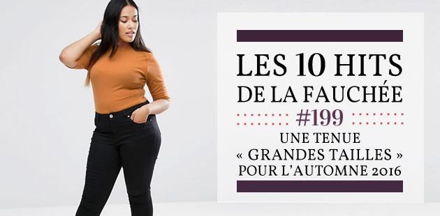 Une tenue «grandes tailles» pour l'automne 2016 — Les 10 Hits de la Fauchée #199