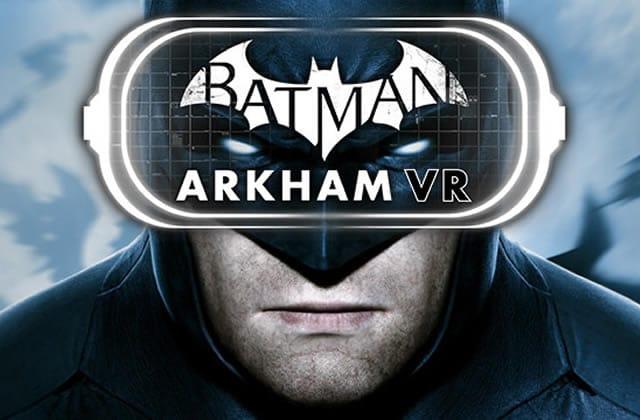 Batman Arkham VR, ou mon immersion dans Gotham City