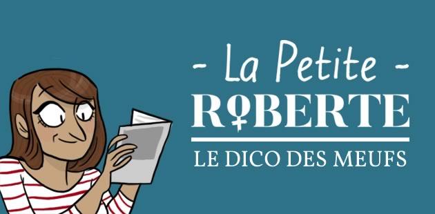 La Petite Roberte, le Dico des Meufs