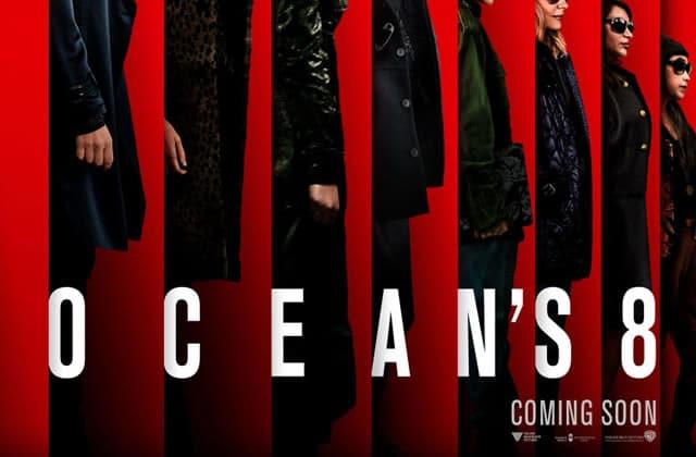 Découvrez la superbe affiche d'Ocean's 8, la version 100% féminine du braquage culte!