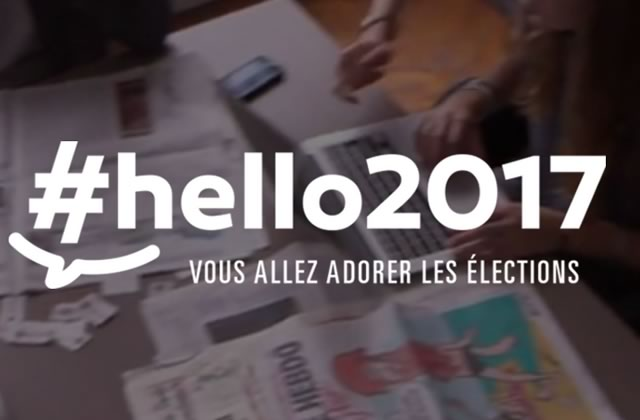 Hello2017 réinvente notre approche des élections