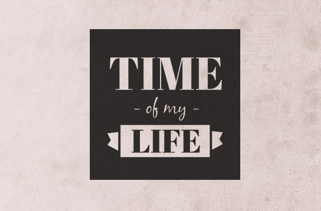 Time of my life, notre nouveau podcast feel-good