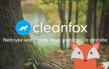 Nettoie ta boîte mail, sauvegarde la planète avec Cleanfox!