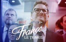 Paul Taylor envie nos conditions de travail dans un nouvel épisode de What The Fuck France