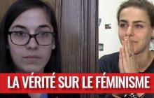 EXCLUSIF — La VÉRITÉ sur le féminisme !