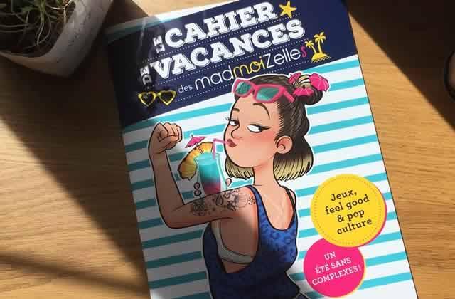 Le Cahier de Vacances madmoiZelle se vend comme des p'tits pains