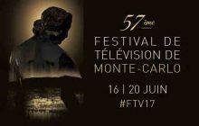 Rejoignez-nous au 57e festival de télévision de Monte-Carlo