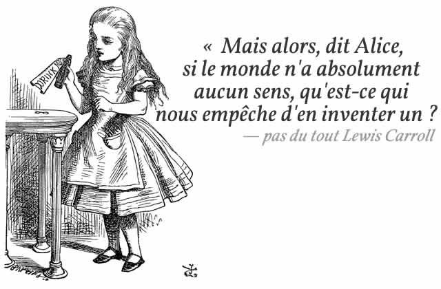 D'où vient cette citation d'Alice au Pays des Merveilles qu'on voit partout alors qu'elle n'a jamais existé?