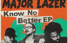 major lazer know no better nouvel ep