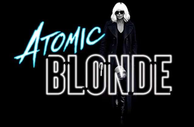 CE SOIR – Atomic Blonde, avec Charlize Theron et James McAvoy, en avant-première !