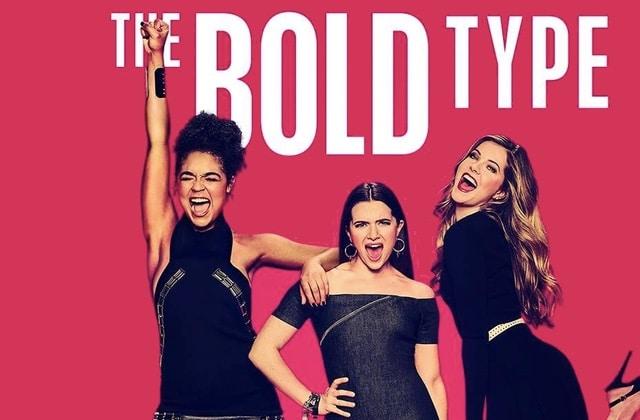 The Bold Type, la série féministe et positive, est enfin dispo en France!