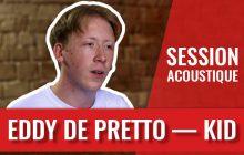 Eddy de Pretto nous chante Kid, son titre sur la virilité toxique