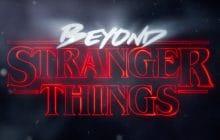 Beyond Stranger Things vous console maintenant que vous avez tout dévoré