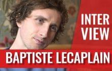 Baptiste Lecaplain parle de son parcours, de Bérengère Krief et de paternité!