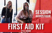 It's a Shame, la folk apaisante de First Aid Kit en acoustique