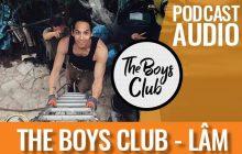 The Boys Club #2 –  Lâm:«#MeToo, c'était une déflagration»