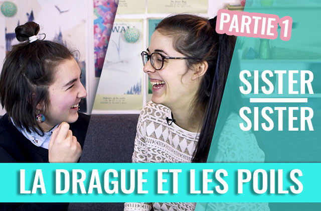 Sister Sister – Les poils et la drague (1/2)