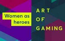 Art of Gaming: comment les personnages féminins ont-ils évolué dans les jeux vidéo?