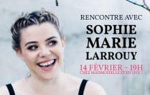 Viens passer ta Saint-Valentin à la rédac avec Sophie-Marie Larrouy !