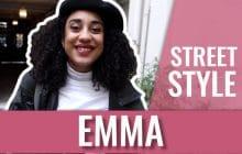 Le Street Style d'Emma Ebouaney (la meilleure meuf)
