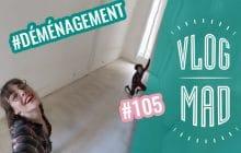 VlogMad n°105 — On déménage !