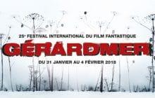 Festival du film fantastique de Gérardmer 2018 : mes coups de coeur cinéma du jour !