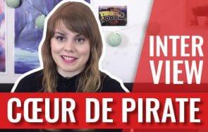 Cœur de Pirate en interview:retour sur 10ans de carrière