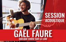 Gaël Faure te chante «Quelque chose sur la lune» au creux de l'oreille