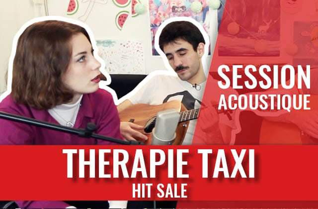 Therapie TAXI, les chouchous de la pop française en session acoustique