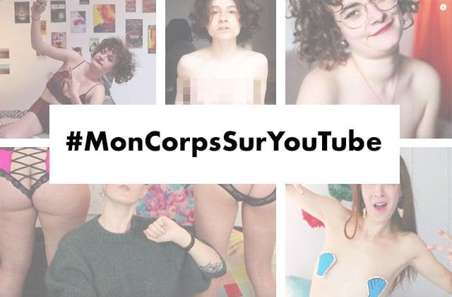 [MàJ] Soutiens #MonCorpsSurYouTube, le mouvement de libération des corps féminins