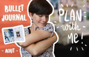 Rappelle-toi de prendre soin de toi — Bullet Journal du mois d'août