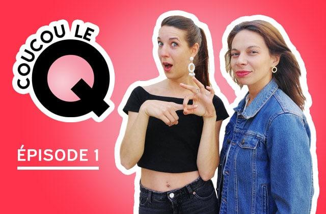 Coucou le Q #1 : écoute le tout nouveau podcast sexo de madmoiZelle !
