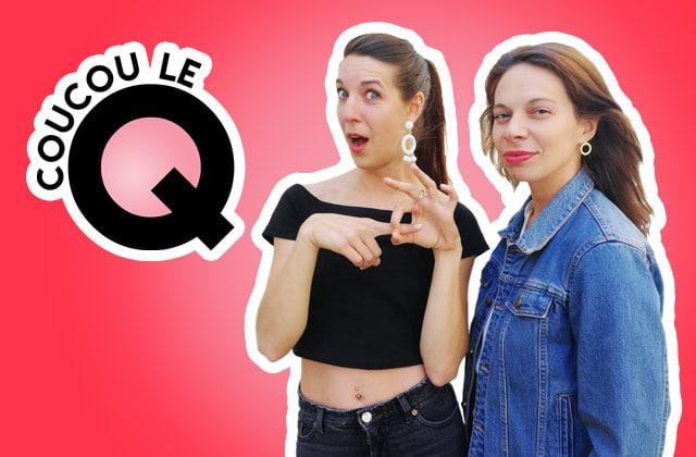 Découvre Coucou le Q, notre nouveau podcast sexo !