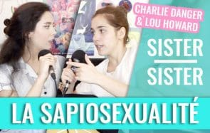 La sapiosexualité, qu'est-ce que c'est ? (Charlie Danger & Lou Howard)