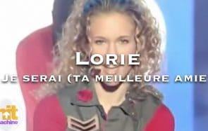 Qu'est devenue la «meilleure amie» de Lorie?