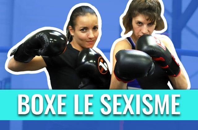 Boxe le sexisme, et les idées reçues!