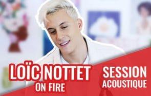 Loic Nottet te donne la force de tout affronter avec «On Fire»!