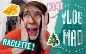 VlogMad n°147 — Raclette et Secret Santa au bureau!