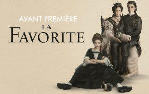[CINEMADZ] La Favorite en avant-première à Paris ce soir