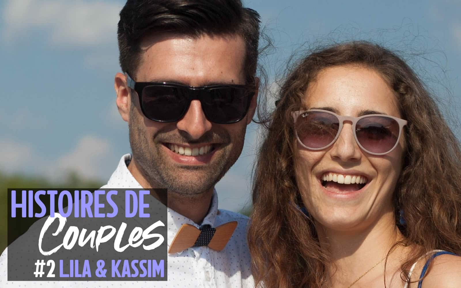 Lila et Kassim : «on est comme un couple à distance, sauf qu'on vit ensemble»