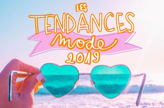 Les tendances mode printemps/été 2019