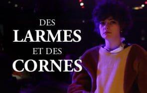Des larmes et des cornes, la bande-annonce de Charlie