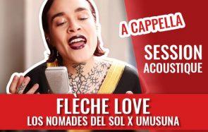 Flèche Love chante deux titres a cappella!