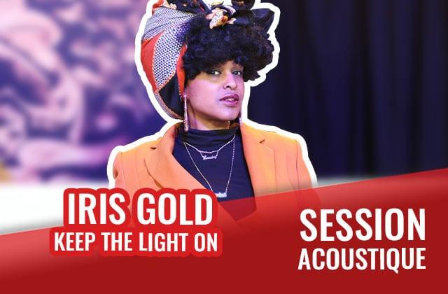 Découvre le charisme fou d'Iris Gold avec le titre «Keep The Light On »