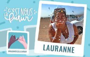 Lauranne, qui ne se plaint jamais (alors qu'elle pourrait), mon héroïne du quotidien