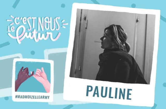 Pauline, la Louise de ma Thelma, mon héroïne du quotidien