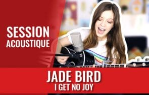 L'énergie communicative de Jade Bird va te motiver!
