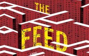 The Feed, ta nouvelle série de science-fiction préférée